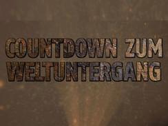 Countdown zum Weltuntergang (N24)