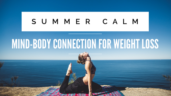 Summer Calm: Mind-Body Connection for Weight Loss