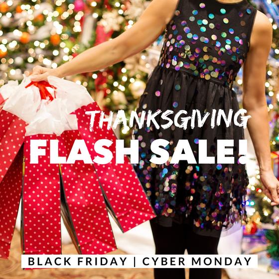 Thanksgiving FLASH SALE!