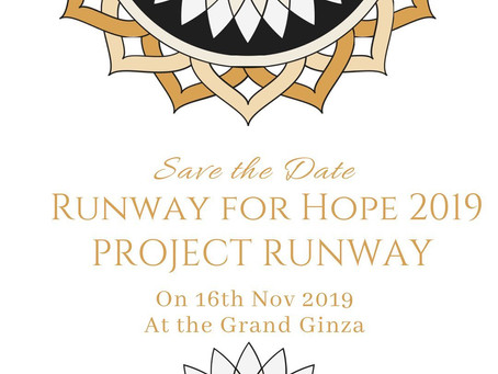 【Runway for Hopeランウェイショー2019 日時確定!】