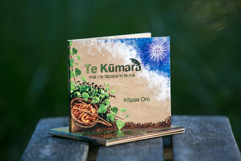 Kōpae Oro - Te Kūmara