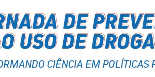 II Jornada de Prevenção ao Uso de Drogas - transformando ciência em políticas públicas