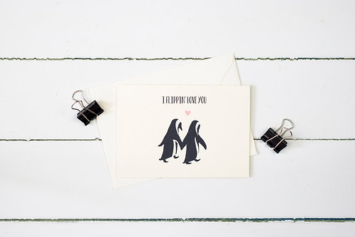 Penguins- I flippin' love you greetings card