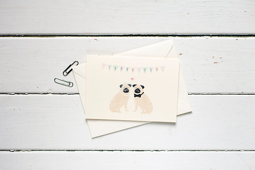 Wedding thank you- Pug greetings card