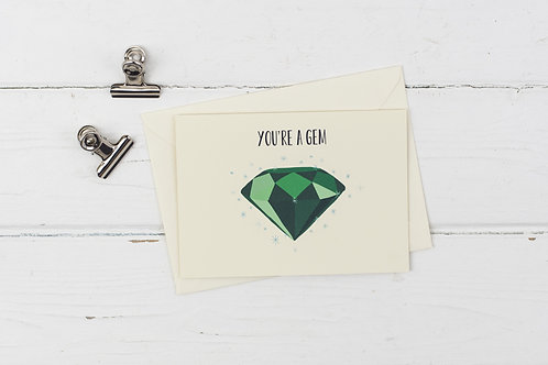 You're a gem- Emerald- Thank you card