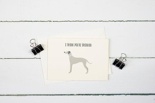 Whippet- I think you're splendid greetings card