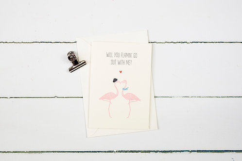 Flamingo- Will you flamin' go out with me? card