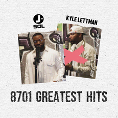 8701 Greatest Hits w/ Kyle Lettman