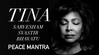 Tina Turner - Shanti Mantra For Peace