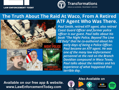 Law Enforcement Today Radio on Raid at Waco with Night Police Co-author Paul J. Smith