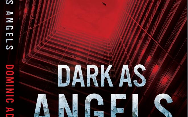 Dark as Angels - coming September 2018