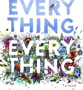 Beautiful Books: Everything, Everything by Nicola Yoon