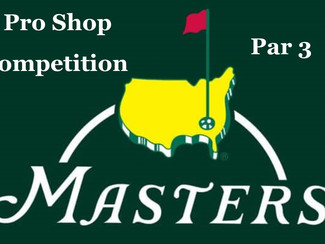 FREE To Enter - Pro Shop Masters Par 3 Event