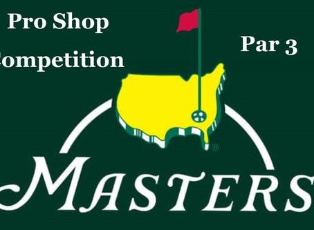 FREE To Enter - Pro Shop Masters Par 3 Event