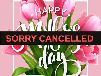 Mothers Day Event - Cancelled