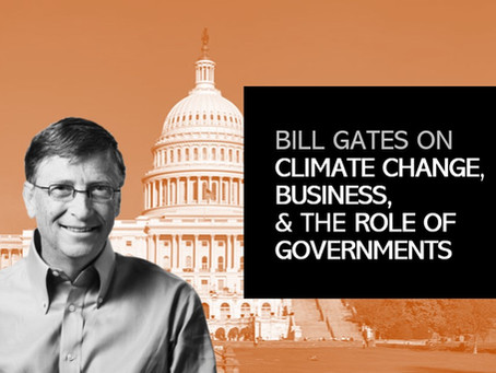 Bill Gates on Climate Change, Business, and the Role of Governments