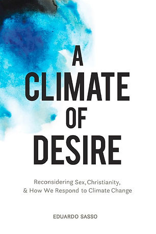 A Climate of Desire is a Book on Christianity and Climate Change