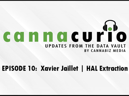 Cannacurio Podcast: Episode 10 Xavier Jaillet - HAL Extraction