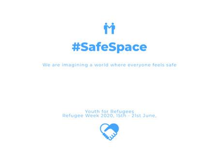 #SafeSpace2020 Campaign