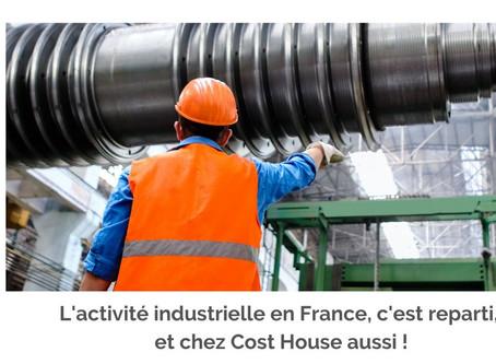 Rebond de l'activité industrielle en France et chez Cost House