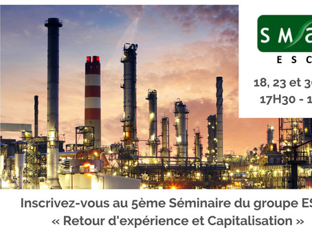 Séminaire ESCOFIN « Retour d'expérience et Capitalisation »