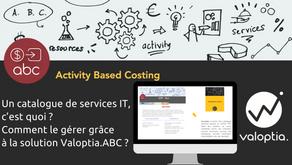 Un catalogue de services IT, c'est quoi ? Comment le gérer grâce à la solution Valoptia.ABC ?