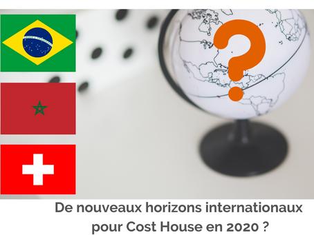 De nouveaux horizons internationaux pour Cost House en 2020 ?