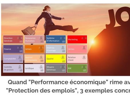 Faire rimer Performance Economique et Protection des emplois, 3 exemples concrets