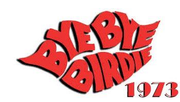 Bye Bye Birdie.jpg