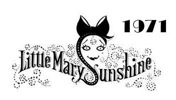 Little Mary Sunshine.jpg