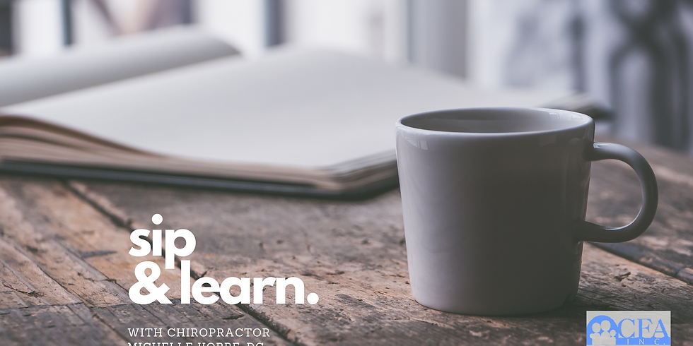 Sip & Learn with Chiropractor Michelle Kobbe, DC