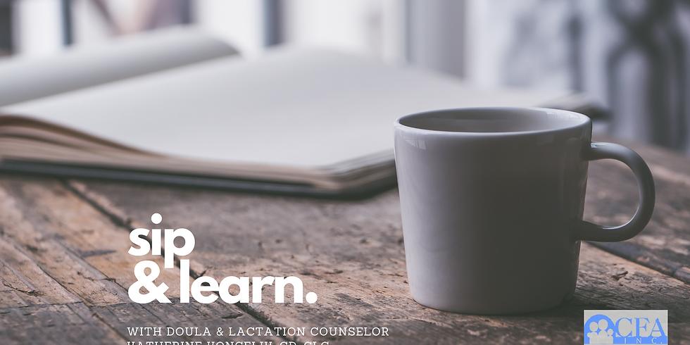 Sip & Learn with Katherine Koncelik, CD, CLC