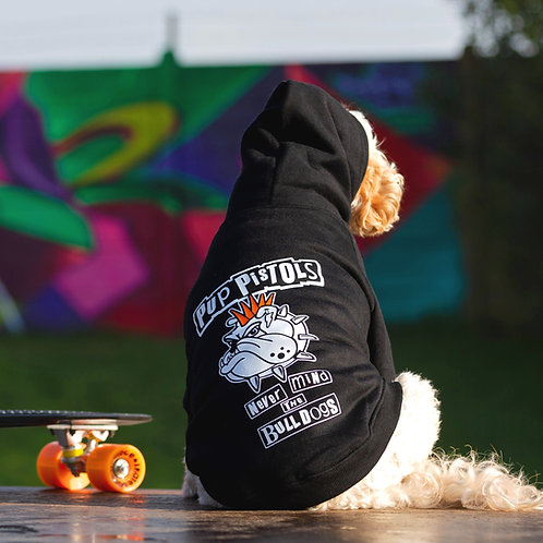 PUP PISTOLS NEVER MIND THE BULLDOGS DOG HOODIE