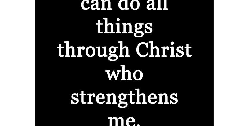 Philippians 4:13 (Print - *3 Colors Available*)