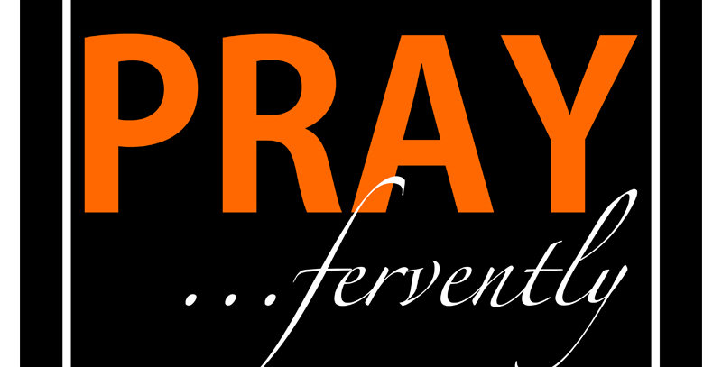 PRAY ...fervently (Print - *9 Colors Available*)