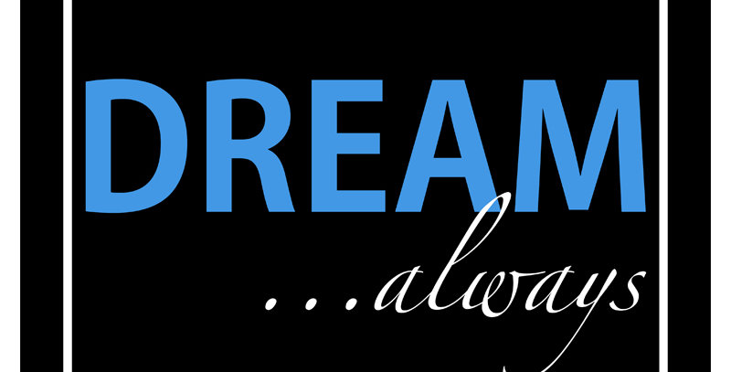 DREAM ...always (Canvas - *9 Colors Available*)