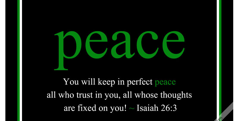 peace ~ Isaiah 26:3 (Print - *9 Colors Available*)