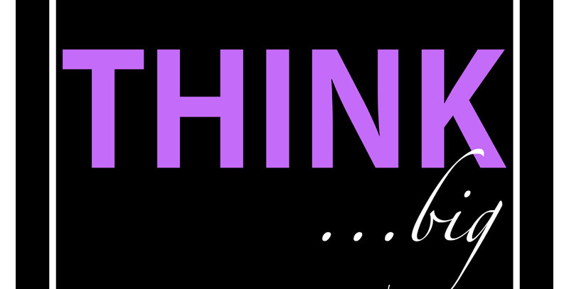 THINK ...big (Canvas - *9 Colors Available*)