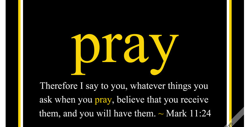 pray ~ Mark 11:24 (Canvas - *9 Colors Available*)