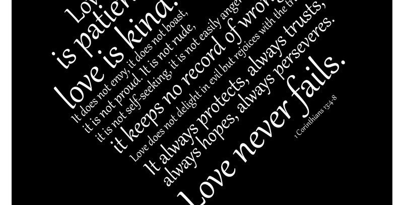Heart - 1 Corinthians 13:4-8 (Print - *3 Colors Available*)
