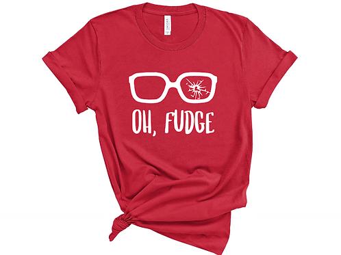 Oh Fudge Shirt. Christmas Movies Shirt.