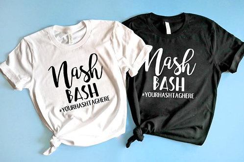 Nash Bash Theme Bachelorette TShirts - With Hashtag option