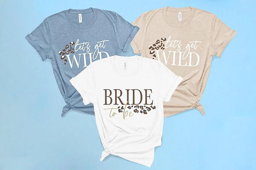 Let's Get Wild | Leopard Bachelorette Shirts | Animal Print