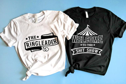 Welcome to the Shit Show Bachelorette Shirts | Bachelorette Party Shirts