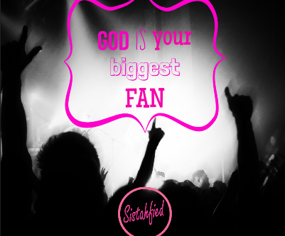 God Is Your Biggest Fan