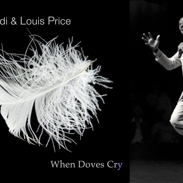 """""""When Doves Cry"""" release by Louis Price & Starr Parodi (1)"""