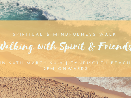 New Spiritual Walking Event - Sunday 24th March 2019 @2pm