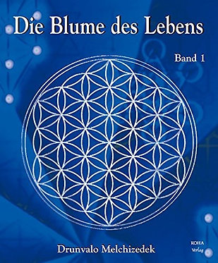 Die Blume des Lebens, Band 1 - Drunvalo Melchizedek