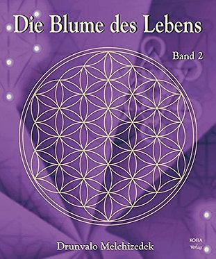 Die Blume des Lebens, Band 2 - Drunvalo Melchizedek
