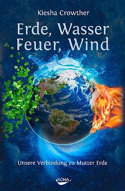 Erde, Wasser, Feuer, Wind - Kiesha Crowther